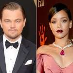 Leonardo DiCaprio New Girlfriend 2015 Is He Dating Rihanna At Valentine's Day